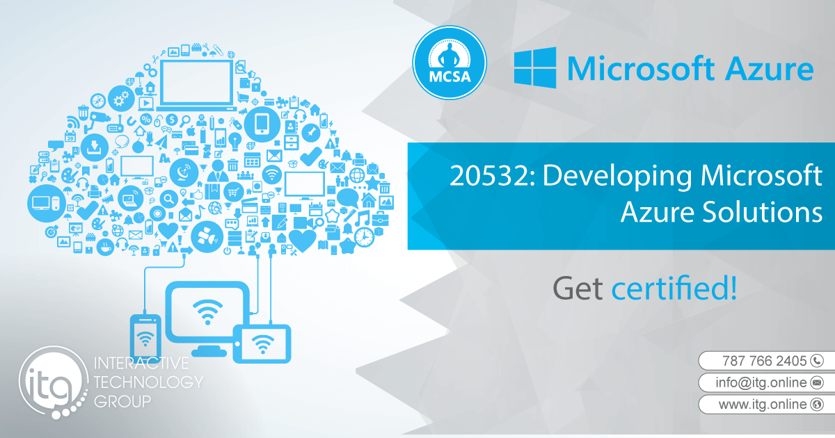 20532 Developing Microsoft Azure Solutions Interactive Technology