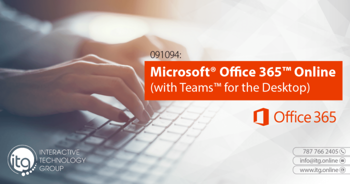 Microsoft Office 365 with Teams for End Users